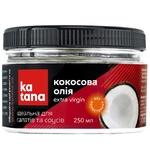 Масло кокосовое Katana Extra Virgin нерафинированное 250мл