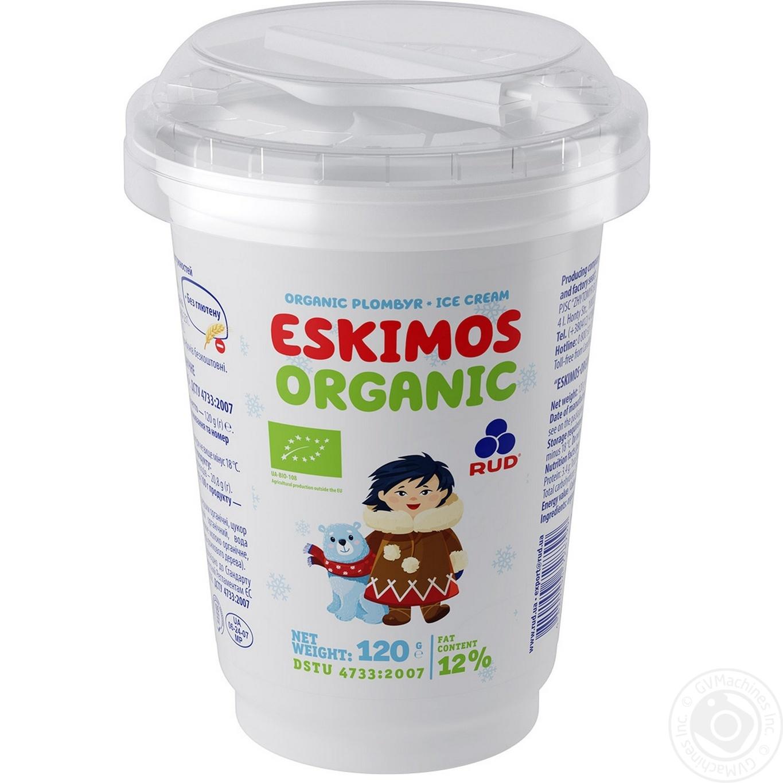 Мороженое Рудь Эскимос Organic пломбир в полистирольном стакане 120г