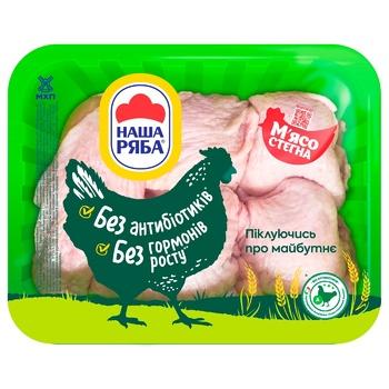 М'ясо стегна курчати-бройлера Наша Ряба охолоджене (~600г)