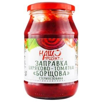 Заправка буряково-томатна Наш продукт Борщова 460г