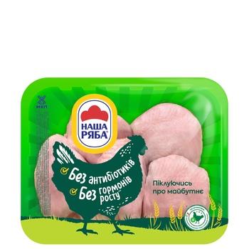 Стегно Наша Ряба курчати-бройлера охолоджене упаковка РЕТ ~ 900-1100г - купити, ціни на МегаМаркет - фото 1